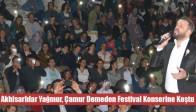 Akhisarlılar Yağmur, Çamur Demeden Festival Konserine Koştu