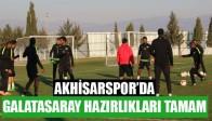 Akhisarspor'da, Galatasaray Hazırlıkları Tamam