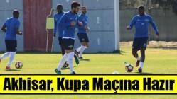 Akhisarspor'da Kupa Maçı Hazırlıkları Tamamlandı