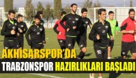 Akhisarspor'da Trabzonspor Hazırlıkları Başladı