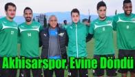 Akhisarspor, Evine Döndü