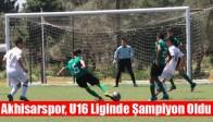 Akhisarspor, U16 Liginde Şampiyon Oldu