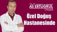 Ali Ertuğrul Özel Doğuş Hastanesinde