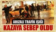 Arızalı Trafik Işıkları Kazayı Getirdi