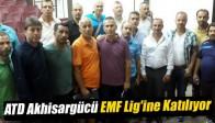 ATD Akhisargücü EMF Lig'ine Katılıyor