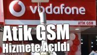 Atik GSM Hizmete Açıldı