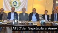 ATSO'dan Sigortacılara Yemek