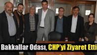 Bakkallar Odası, CHP'yi Ziyaret Etti