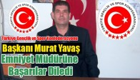 Başkan Murat Yavaş Emniyet Müdürüne Başarılar Diledi