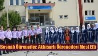 Bosnalı Öğrenciler, Akhisarlı Öğrencileri Mest Etti