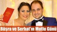 Büşra ve Serhat'ın Mutlu Günü