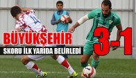 Büyükşehir İlk Yarıda Güldü 3-1