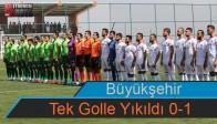 Büyükşehir Tek Golle Yıkıldı 0-1