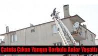 Çatıda Çıkan Yangın Korkulu Anlar Yaşattı