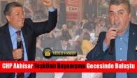 CHP Akhisar Teşkilatı Dayanışma Gecesinde Buluştu