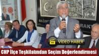CHP İlçe Teşkilatından Seçim Değerlendirmesi