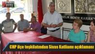 CHP ilçe teşkilatından Sivas Katliamı açıklaması