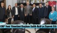 CHP Yeni Yönetimi Başkan Salih Hızlı'yı Ziyaret Etti