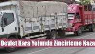 Devlet Kara Yolunda Zincirleme Kaza