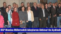 DSP Manisa Milletvekili Adaylarını Akhisar'da Açıkladı