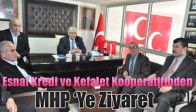 Esnaf Kredi ve Kefalet Kooperatifinden MHP 'Ye Ziyaret