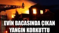 Evin Bacasında Çıkan Yangın Korkuttu