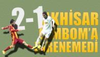 Galatasaray;2 Akhisar Belediyespor;1