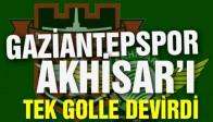 Gaziantepspor;1 Akhisar Belediyespor;0