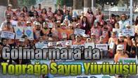 Gölmarmara'da Toprağa Saygı Yürüyüşü