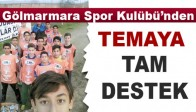 Gölmarmaraspor Kulübü'nden Gölmarmara Tema'ya Tam Destek