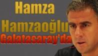 Hamza Hamzaoğlu Galatasaray'da