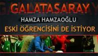 Hamzaoğlu Eski Öğrencisini de istiyor