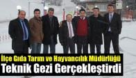 İlçe Gıda Tarım Ve Hayvancılık Müdürlüğü, Teknik Gezi Gerçekleştirdi