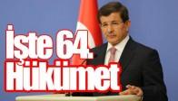İşte 64. Hükümet Bakanları!