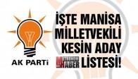 İşte AK Parti Manisa Milletvekili Kesin Aday Listesi