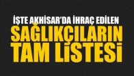İşte Akhisar'da ihraç edilen sağlıkçıların tam listesi