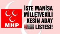 İşte MHP Manisa Milletvekili Kesin Aday Listesi