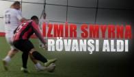 İzmir SMYRNA Veteranlar rövanşı aldı 4-1