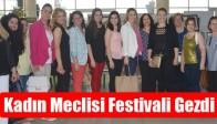 Kadın Meclisi Festivali Gezdi