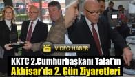KKTC 2.Cumhurbaşkanı Talat'ın Akhisar'da 2. Gün Ziyaretleri