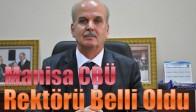 Manisa CBÜ Rektörü Belli Oldu