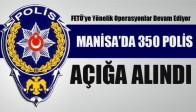 Manisa'da 350 Polis Açığa Alındı!