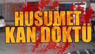Manisa'da Silahlı Kavga