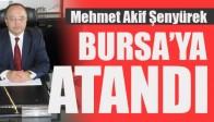 Mehmet Akif Şenyürek Bursa'ya Atandı