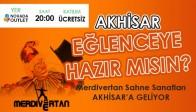 Merdivertan Sahne Sanatları Akhisar'a Geliyor