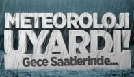 Meteroloji Uyardı Kuvvetli Yağış ve Rüzgâr Bekleniyor