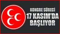 MHP'de Kongre Süreci 17 Kasım'da Başlıyor