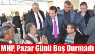 MHP, Pazar Günü Boş Durmadı