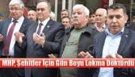MHP, Şehitler İçin Gün Boyu Lokma Döktürdü