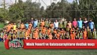 Minik Fenerli ve Galatasaraylıların dostluk maçı